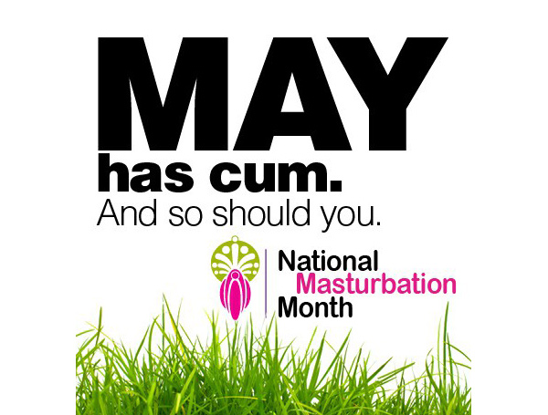 It's National Masturbation Month!