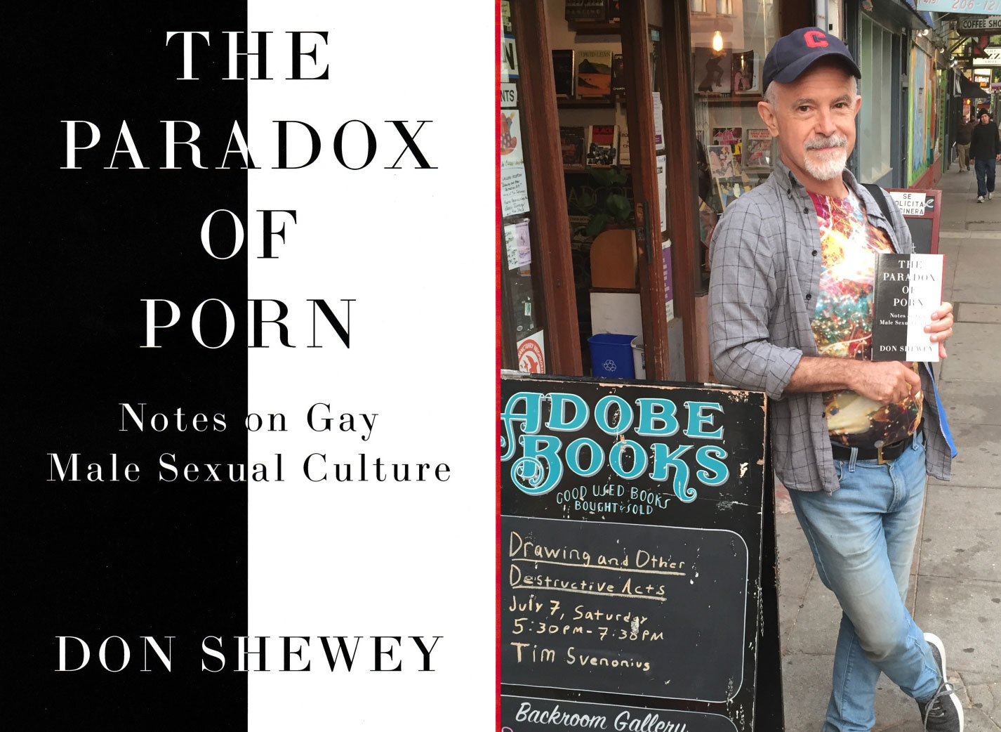 Don Shewey - The Paradox of Porn: Notes on Gay Male Culture